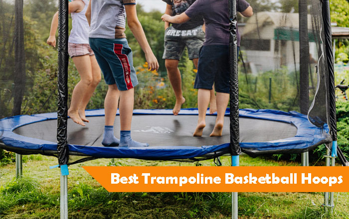 Best Trampoline with Basketball Hoop