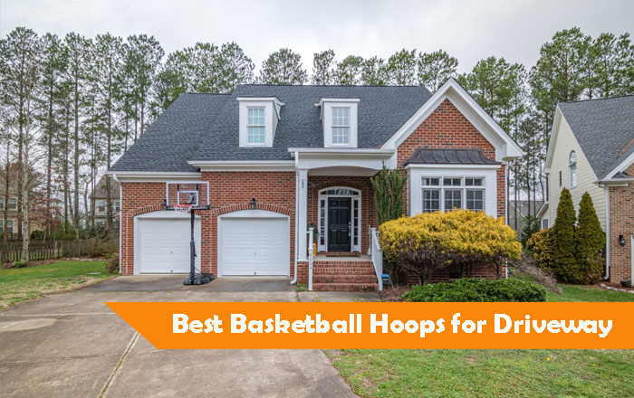 best-basketball-hoop-for-driveway