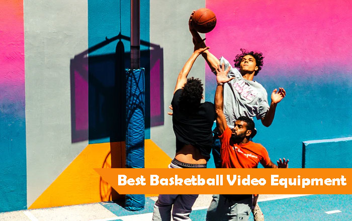 best camera for recording basketball games