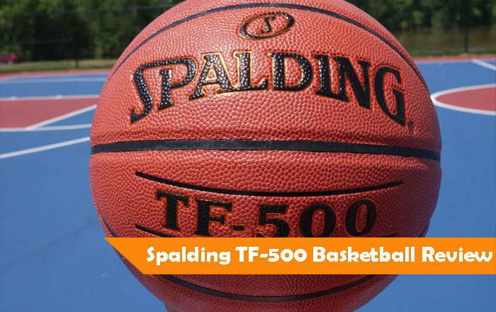 Spalding TF-500 Basketball Review