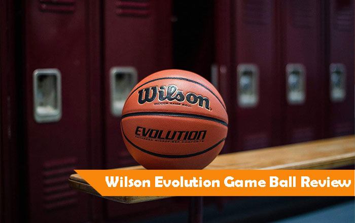 Wilson Evolution Game Ball Review